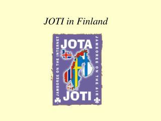 JOTI in Finland