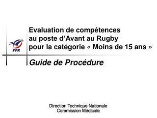 Evaluation de compétences  au poste d'Avant au Rugby  pour la catégorie «Moins de 15 ans»