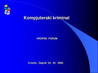 Croatia,  Zagreb  04.  05.  2000.