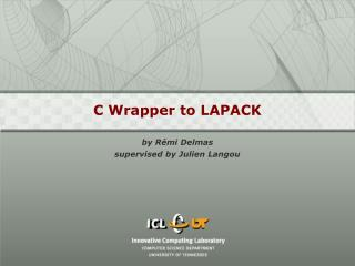 C Wrapper to LAPACK