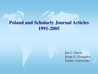 Poland and Scholarly Journal Articles 1991-2005