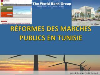 RÉFORMES DES MARCHÉS PUBLICS EN TUNISIE