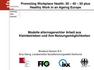 Breakout Session B 4: Arno Georg, Landesinstitut Sozialforschungsstelle Dortmund
