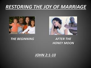 RESTORING THE JOY OF MARRIAGE