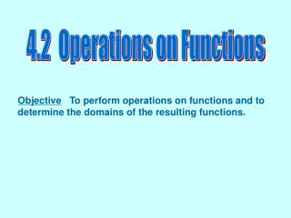 4.2  Operations on Functions