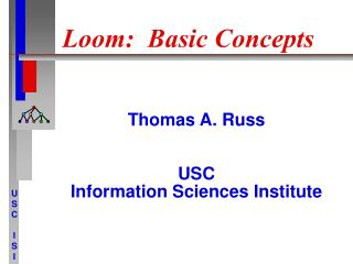 Loom:  Basic Concepts
