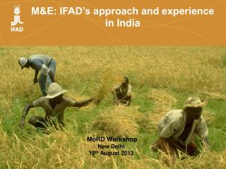 M&E: IFAD's approach and experience in India