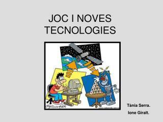 JOC I NOVES TECNOLOGIES