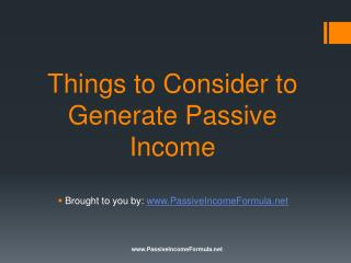 Things to Consider to Generate Passive Income