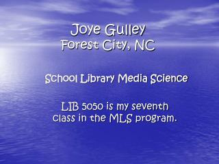 Joye Gulley Forest City, NC
