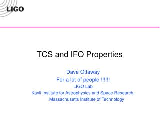 TCS and IFO Properties