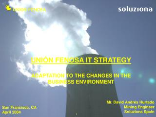 UNIÓN FENOSA IT STRATEGY ADAPTATION TO THE CHANGES IN THE BUSINESS ENVIRONMENT