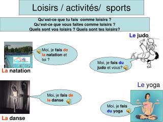 Loisirs / activités/  sports