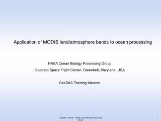 SeaDAS Training  NASA Ocean Biology Processing Group
