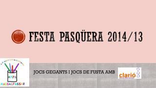 Festa pasq�era  2014/13