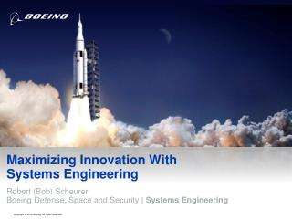 Maximizing Innovation With  Systems Engineering