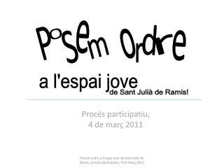 Proc�s participatiu,  4 de mar� 2011