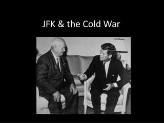 JFK & the Cold War