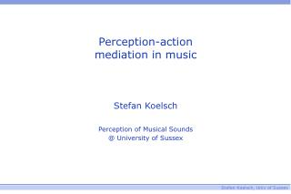 Perception-action mediation in music