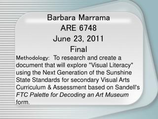 Barbara Marrama ARE 6748 June 23, 2011 Final