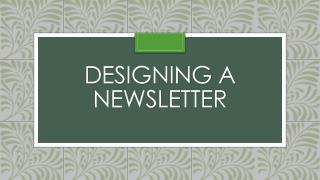 Designing a Newsletter