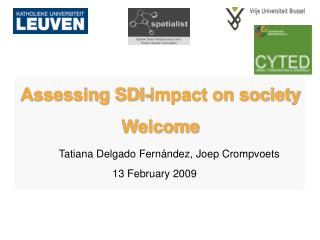 Assessing SDI-impact on society Welcome
