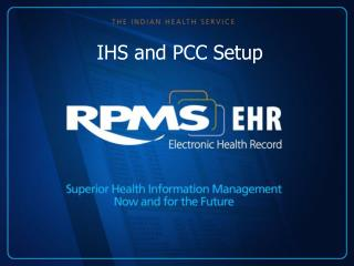 IHS and PCC Setup