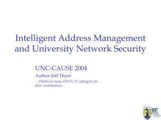 Intelligent Address Management and University Network Security