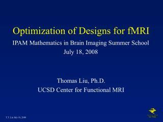 Optimization of Designs for fMRI