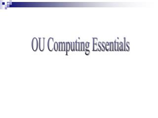 OU Computing Essentials