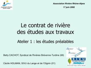 Le contrat de rivière des études aux travaux