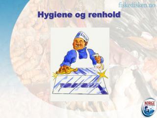 Hygiene og renhold