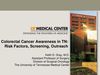 Colorectal Cancer Awareness in TN:  Risk Factors, Screening, Outreach