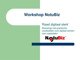 Workshop NotuBiz