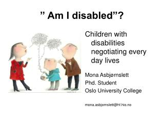 """ Am I disabled""?"