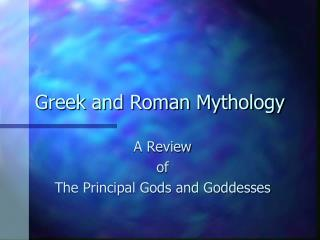 Greek and Roman Mythology