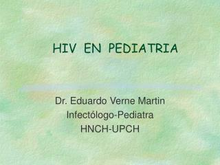 HIV  EN  PEDIATRIA