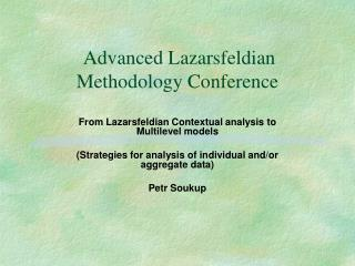 Advanced Lazarsfeldian Methodology Conference