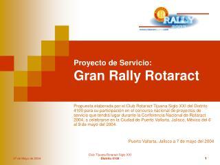 Proyecto de Servicio: Gran Rally Rotaract