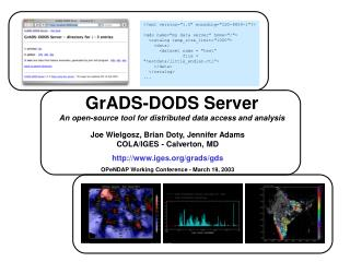 GrADS-DODS Server An open-source tool for distributed data access and analysis