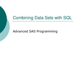 Combining Data Sets with SQL
