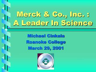 Merck & Co., Inc. : A Leader In Science