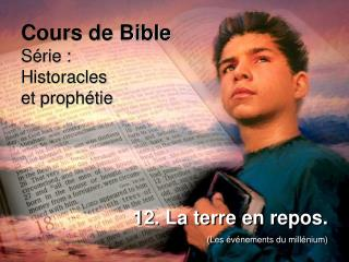 Cours de Bible Série : Historacles et prophétie