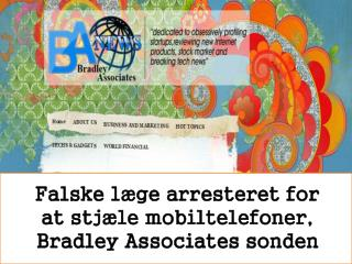 Falske læge arresteret for at stjæle mobiltelefoner, Bradley