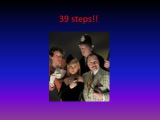 39 steps!!