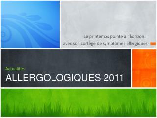 Actualités ALLERGOLOGIQUES2011