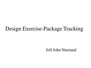 Design Exercise-Package Tracking