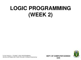 LOGIC PROGRAMMING (WEEK 2)