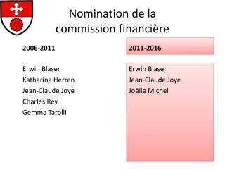 Nomination de la  commission financière