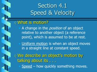 Section 4.1 Speed & Velocity